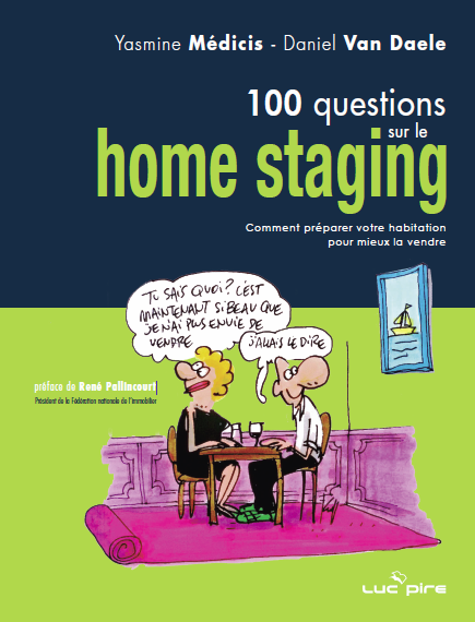le livre 100 questions sur le home staging d dicac. Black Bedroom Furniture Sets. Home Design Ideas